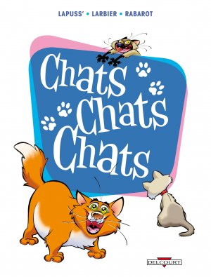 Chats chats chats T.1