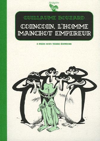 Coincoin, l'homme manchot empereur édition Simple