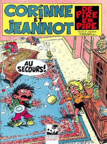 Corinne et Jeannot 6 - De pire en pire