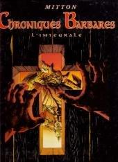 Chroniques barbares édition Intégrale