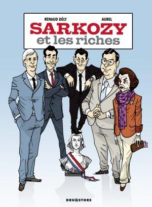 Sarkozy et les riches édition simple