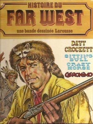 Histoire du Far West édition Intégrale