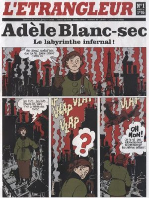 Adèle Blanc-sec - Le labyrinthe infernal !