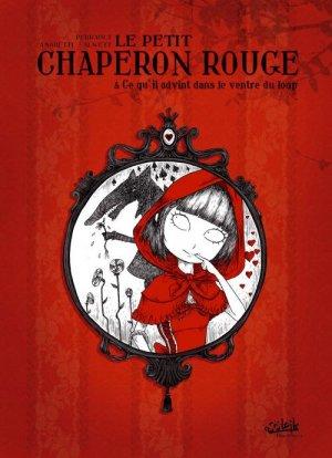 Le petit chaperon rouge édition reedition