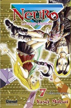 couverture, jaquette Neuro - le mange mystères 7  (Glénat Manga)