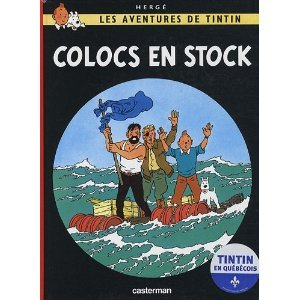 Tintin (Les aventures de) édition Québécois