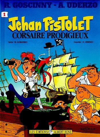 Jehan Pistolet 1 - Corsaire prodigieux