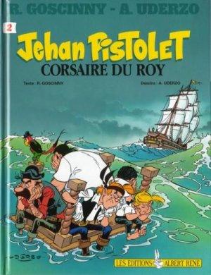Jehan Pistolet 2 - Corsaire du Roy