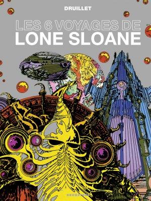 Les 6 voyages de Lone Sloane édition simple