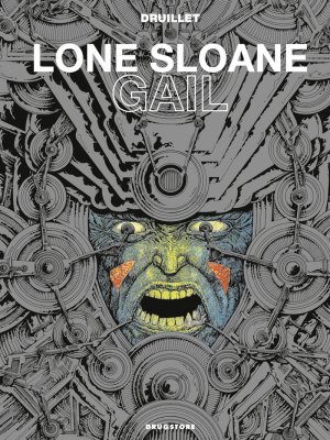 Lone Sloane - Gail édition simple
