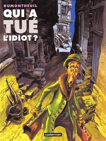Qui a tué l'idiot ? édition Réédition 2001