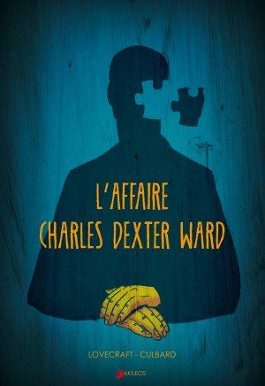 L'affaire Charles Dexter Ward édition simple