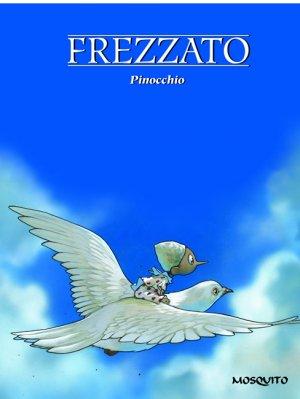 Pinocchio (Frezzato) édition reedition