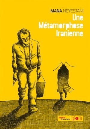 Une métamorphose iranienne