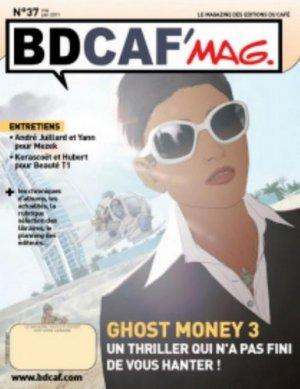 couverture, jaquette Bdcaf' mag 37  - Ghost money 3 - Un thriller qui n'a pas fini de vous hanter ! (Les éditions du Café)