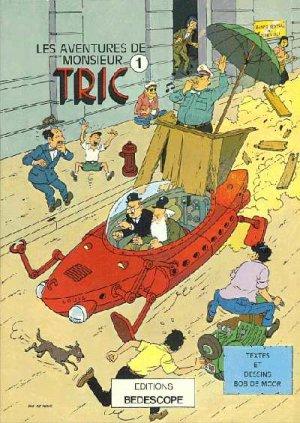 Les aventures de monsieur Tric édition Simple