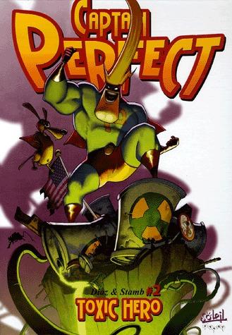 Captain Perfect 2 - Toxic Hero