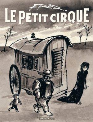 Le petit cirque édition Réédition 2012