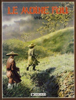 Le moine fou édition Simple 1985