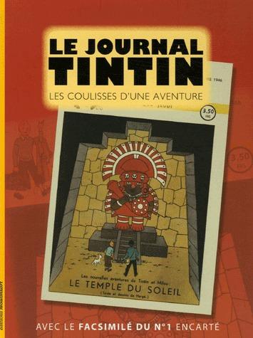 Le journal Tintin - Les coulisses d'une aventure 1 - Le journal Tintin - Les coulisses d'une aventure