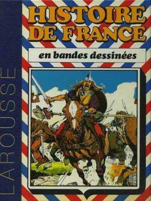 Histoire de France en bandes dessinées édition Intégrale