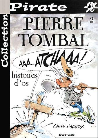 Pierre Tombal édition Réédition Pirate