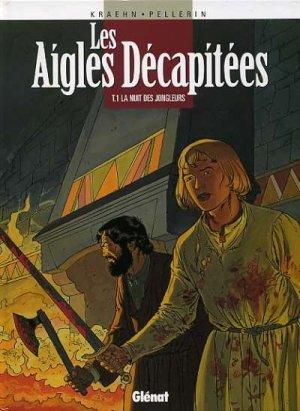 Les Aigles décapitées édition Simple 1997