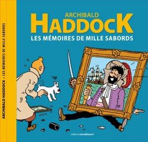 Archibald Haddock - Les mémoires de mille sabords édition Simple