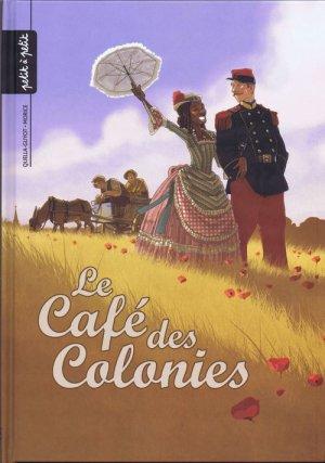 Le café des colonies 1 - Le café des colonies