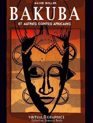 Bakuba et autres contes africains édition Simple