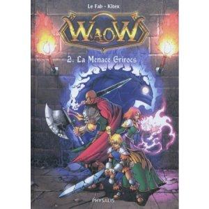 WaoW 2 - La Menace Grisrocs