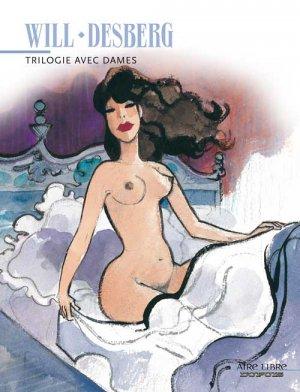 Trilogie avec dames édition Intégrale 2012