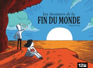 Les aventures de la fin du monde édition simple
