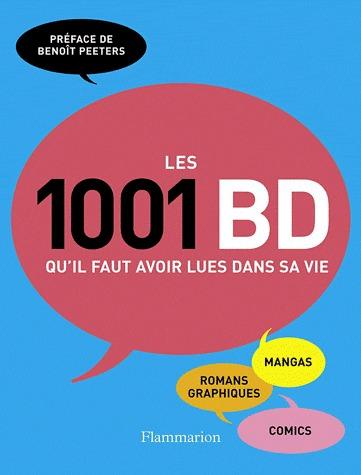 Les 1001 BD qu'il faut avoir lues dans sa vie édition simple