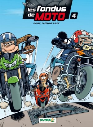 Les fondus de moto # 4