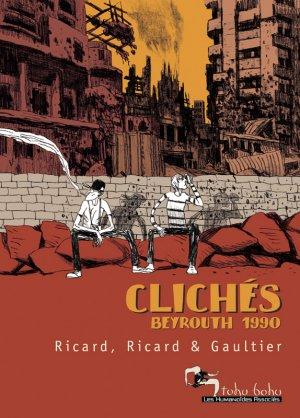 Clichés - Beyrouth 1990 édition simple
