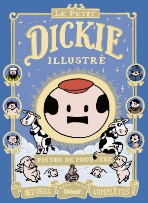 Le petit Dickie illustré édition intégrale