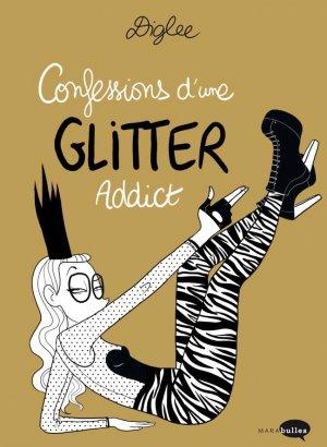 Confessions d'une Glitter addict édition simple