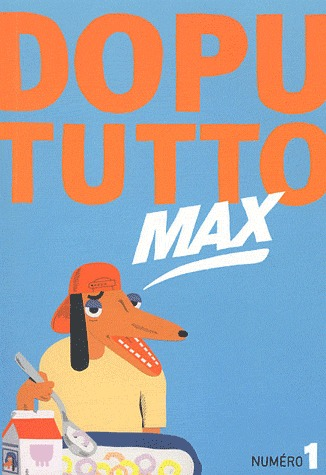 Dopu Tutto Max édition simple