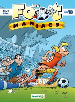 Les footmaniacs # 10