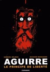 Aguirre - Le principe de liberté édition Simple