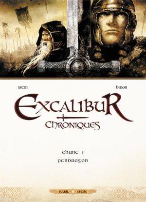 Excalibur - Chroniques T.1