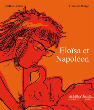 Eloïsa et Napoléon édition simple
