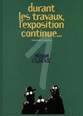 Durant les travaux, l'exposition continue... édition Simple