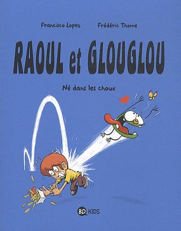 Raoul et Glouglou édition simple