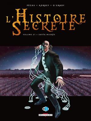 L'histoire secrète 27 - Santa Muerte