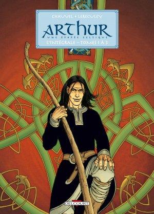 Arthur, une épopée celtique édition intégrale