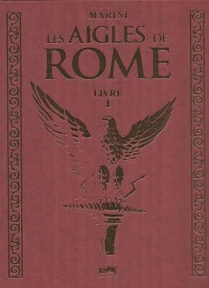 Les aigles de Rome édition Tirage de tête