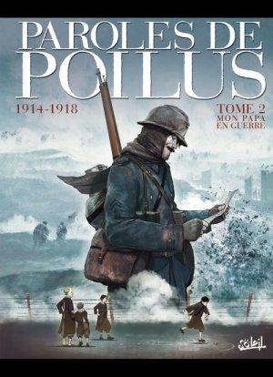 Paroles de poilus - Lettres et carnets du front 14-18 édition Simple 2012