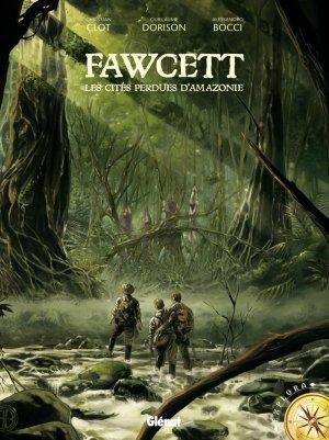 Fawcett, les cités perdues d'Amazonie édition simple